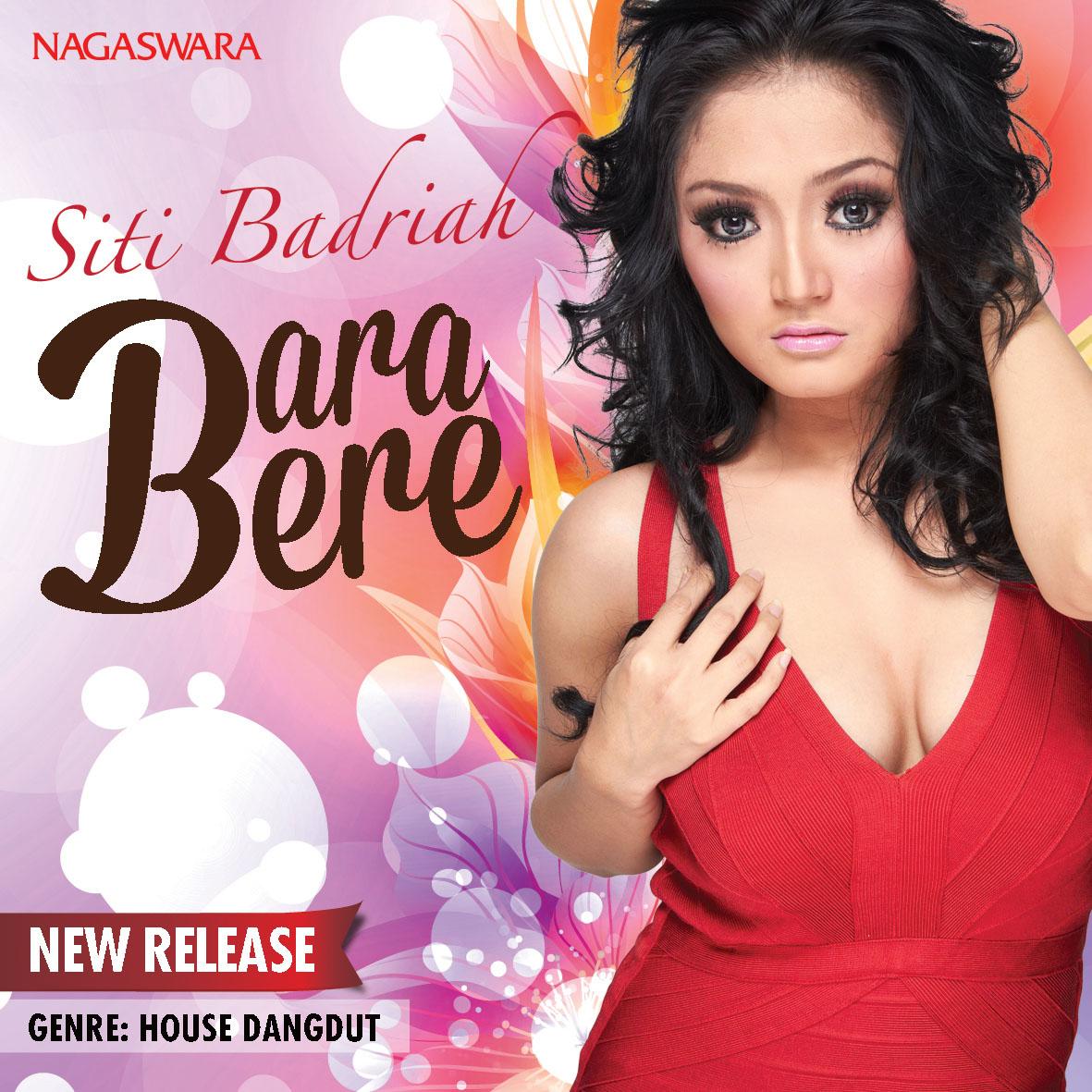 BARA BERE oleh Siti Badriah MP3 Lagu Gratis Album House Dangdut